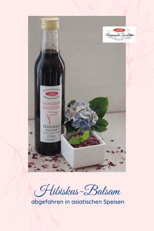 Hibiskusblüten-Balsam-Frucht- Essig Der Edle