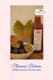 Pflaumen-Balsam-Essig-Zubereitung