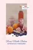 Rosen-Marillen-Balsam-Essig-Zubereitung